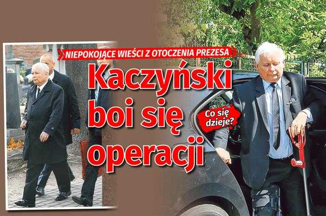 Kaczyński boi się operacji. Niepokojące wieści z otoczenia prezesa